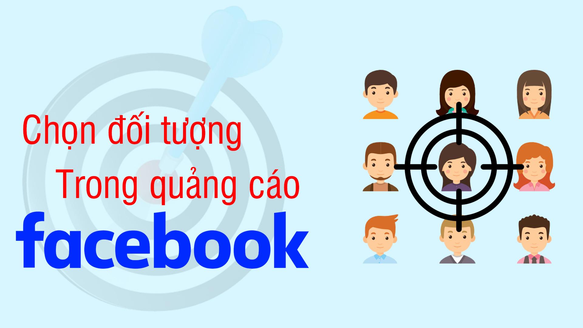 đối tượng quảng cáo trên facebook